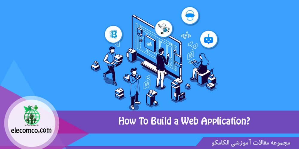 مراحل آموزش ساخت وب اپلیکیشن - نرم افزار وب اپلیکیشن - برنامه وب اپلیکیشن - آموزش برنامه نویسی اندروید الکامکو